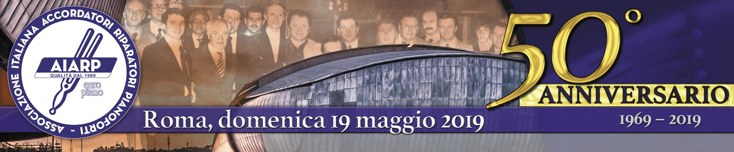 AIARP - Cinquantesimo anniversario di fondazione | Roma, domenica 19 maggio 2019 | Programma
