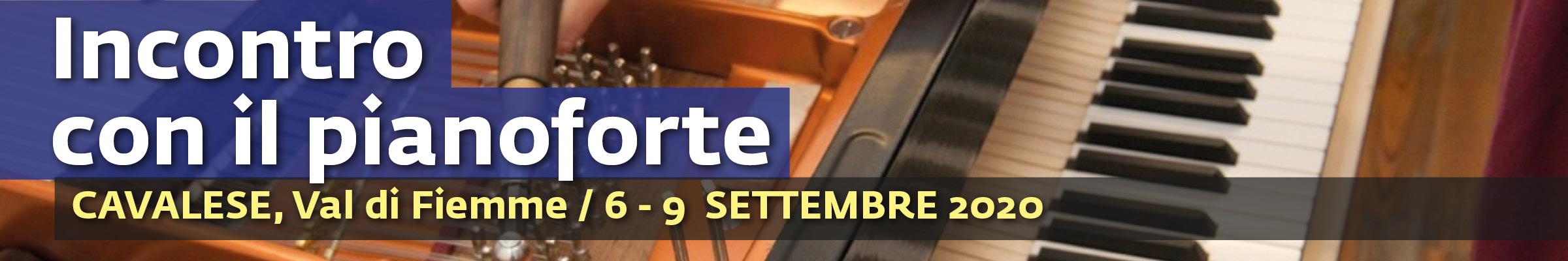 Incontro con il Pianoforte - Cavalese 6-10 settembre 2020